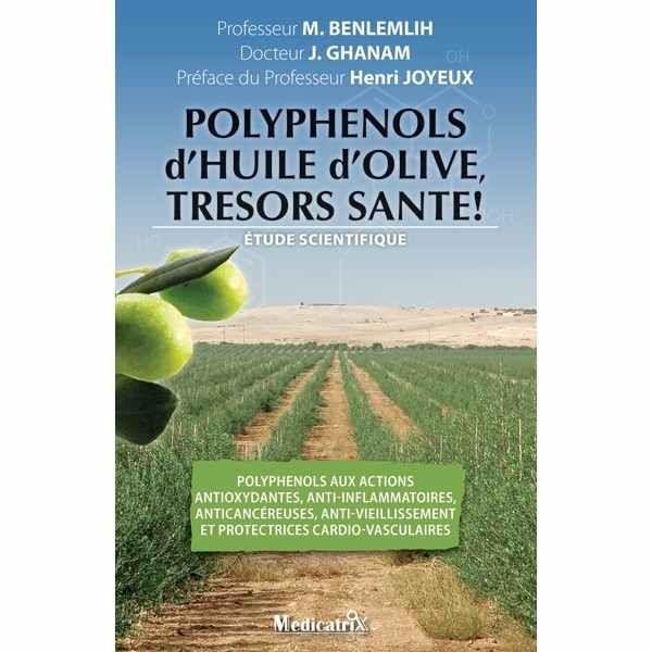 Polyphénols d'huile d'olive, trésor santé!