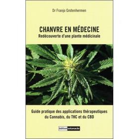 Livre Chanvre en médecine: Redécouverte d'une plante médicinale